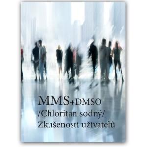 MMS (Chloritan sodný) - Zkušenosti uživatelů (DMSO)