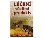 Léčení včelími produkty - kapesní receptář...
