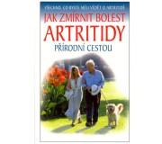 Jak zmírnit bolesti artritidy přírodní cestou...