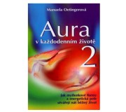 Aura v každodenním životě , je druhou...