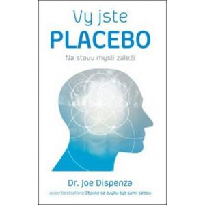 Jste placebo