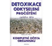 Detoxikace odkyselení pročištění celého těla...