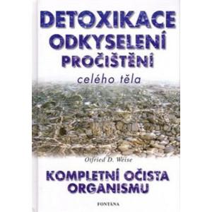 Detoxikace odkyselení pročištění celého těla